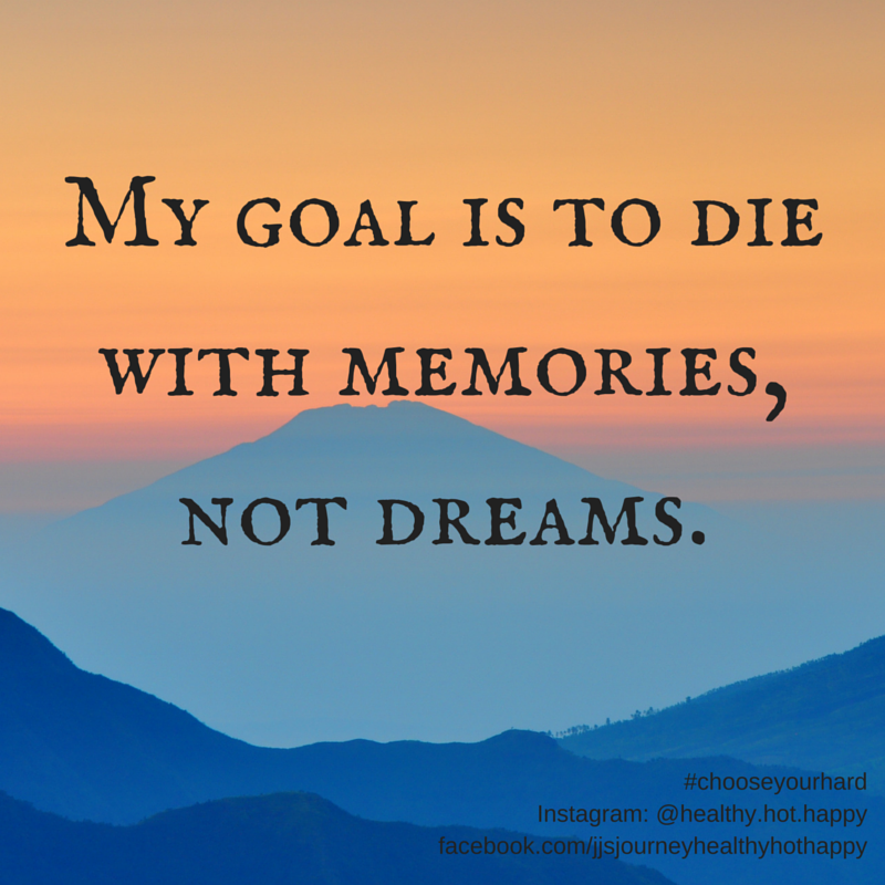 memories  not dreams